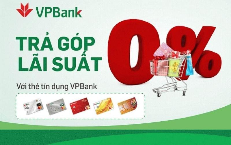 Ngân hàng VPBank hiện nay đang áp dụng nhiều hình thức vay trả góp