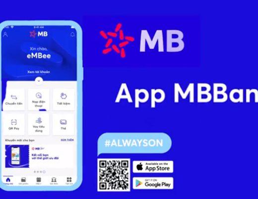 App MBBank- ngân hàng có nhiều ưu đãi nhất hiện nay