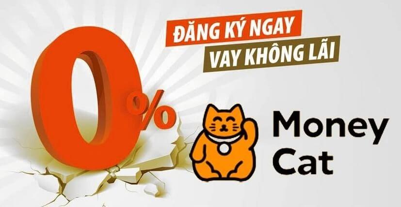 Moneycat vay tiền online nhanh trong ngày không lãi suất
