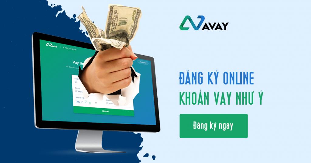 Đăng ký vay tiền Avay hoàn toàn online siêu đơn giản và nhanh chóng