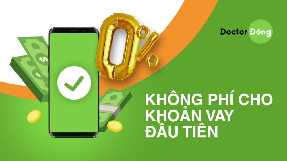 Doctor Đồng hỗ trợ lãi suất 0% cho lần vay đầu