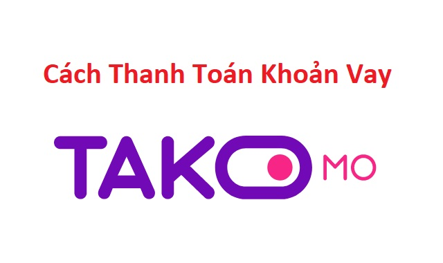 Takomo hỗ trợ đa dạng các phương thức thanh toán khoản vay