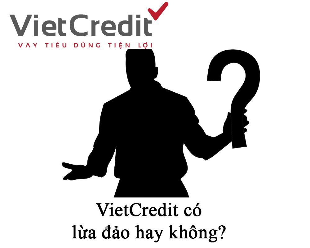 VietCredit lừa đảo là có thật hay không?