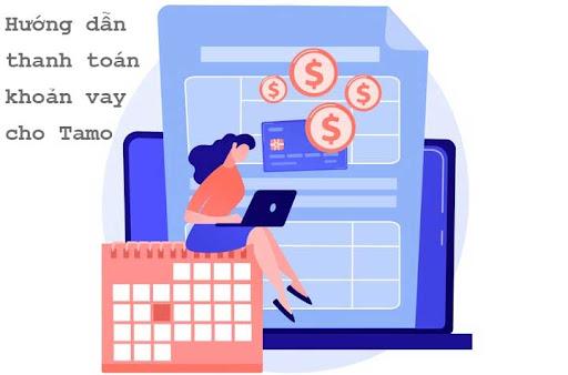 Thanh toán khoản vay cho Tamo bằng phương thức nào?