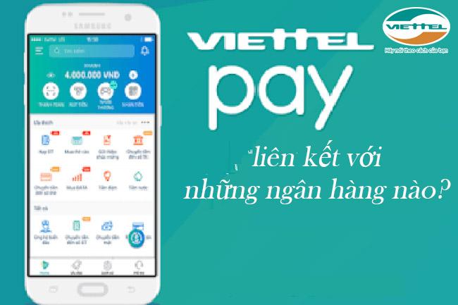 Những ngân hàng nào có thể liên kết với ViettelPay